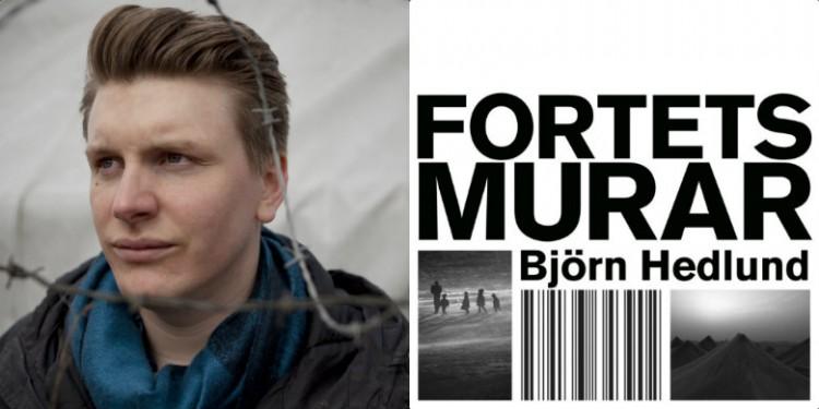 """Björn Hedlund och framsidan av boken """"Fortets murar"""". Bild: Kalle Larsson, bokomslag."""